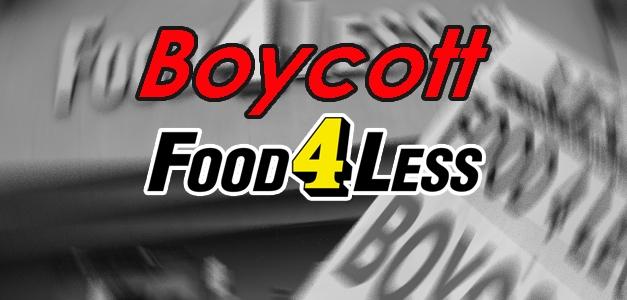 Boycott Food 4 Less