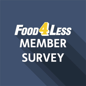 Food 4 Less Survey