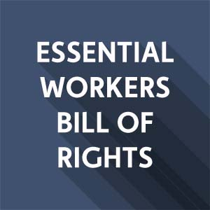 Sign on to the Essential Workers Bill of Rights