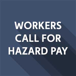 Local adds its voice to nationwide call for hazard pay