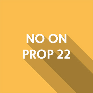No on Prop 22