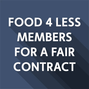 Food 4 Less Members for a Better Contract- Sarah Gonzales