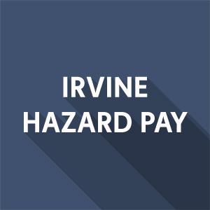 Irvine City Council Passes Hazard Pay Ordinance