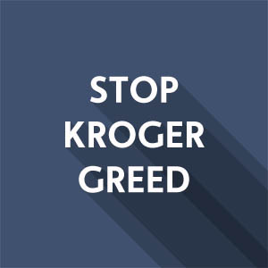 Call Out Kroger's Greed & Store Closures