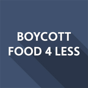 Boycott Food 4 Less Action