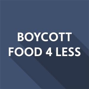 Boycott Food 4 Less Action