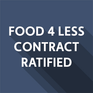 Food 4 Less Essential Workers Ratify New Contract