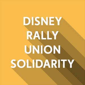 Disneyland Cast Members Rally