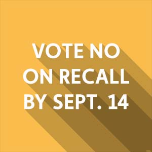 Vote NO on the Anti-Union Worker Recall